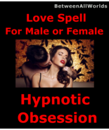 Love Spell 4 Female Or Male Passion Pleasure Hypnotic Obsession + Wealth... - $159.44