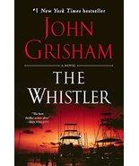 The Whistler: A Novel [Paperback] Grisham, John - $3.99