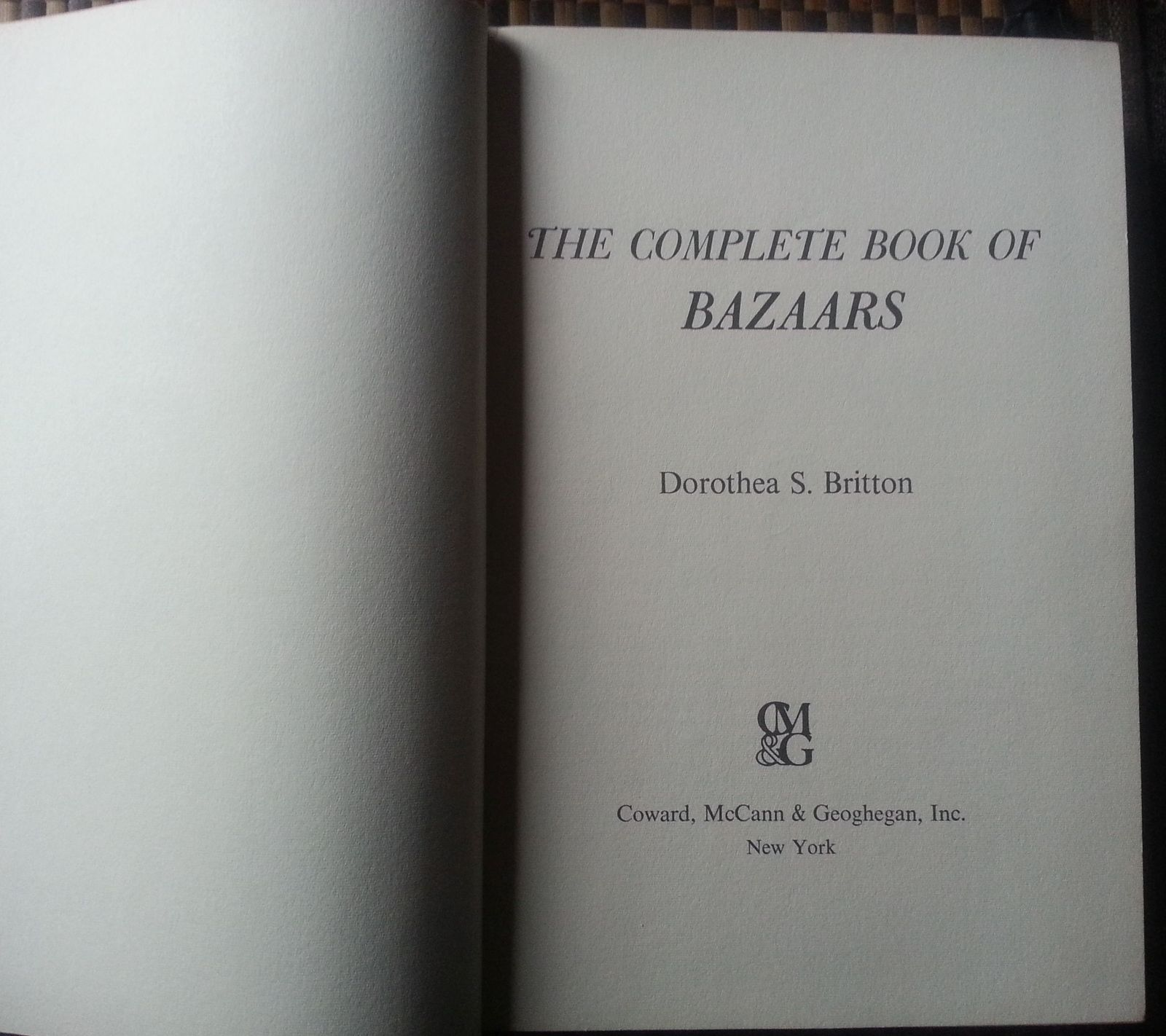 The Complete Book of Bazaars by Dorothea S. Britton 1973 HB