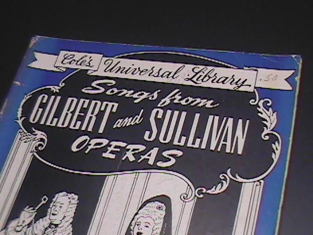 Songs From Gilbert & Sullivan Operas MM Cole Universal Library Publishing