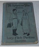 Children's Vintage School Reader, The American Twins of 1812 - $12.95