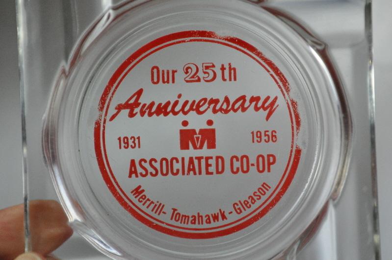 Merrill Tomahawk Gleason Assoc Co-op 25th Ann Ashtray