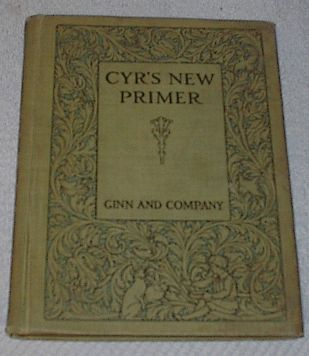 Primary image for Cyr's New Primer Children's Antique 1912 School Reader Book