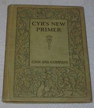 Cyr's New Primer Children's Antique 1912 School Reader Book - $19.95