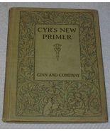 Cyr's New Primer Children's Antique 1912 School Reader Book - $19.95
