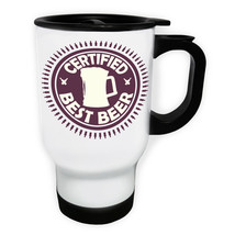 Certified Best Beer Funny Stamp Vintage  White/Steel Travel 14oz Mug f295t - $17.79