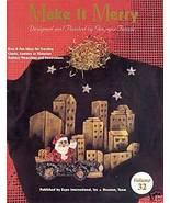 Make It Merry Volume 32 Holiday Crafts Instructions Georgia Feazle - $4.99