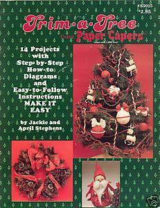 Trim A Tree Paper Capers Holiday Crafts Instructions Jackie April Stephens