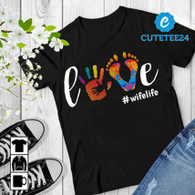 Cute Love Wife Life Watercolor Gildan Shirt, Cute Shirt For Wife, Mom, Mother - $21.99+