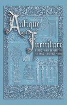 Antique Furniture Basic Primer Collector Books - $4.95