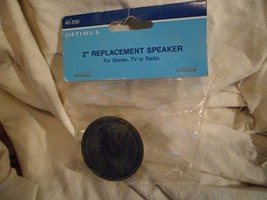 """Optimus 2"""" Replacement Speaker For Stereo, TV Or Radio 40-250 - $4.94"""