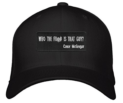 Conor McGregor Funny Quote Hat - Who The Fu@# Is That Guy?