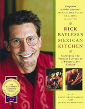 Mexican Kitchen : Vibrant Flavors of a World-Class Cuisine Cookbook Rick... - $17.15
