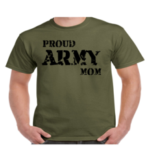 Proud Army Mom Military T Shirt - $13.49+