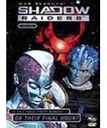 Shadow Raiders: Final Hours Vol. 03 DVD Brand NEW! - $64.99