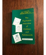 Concise Guide to the Psychiatric Interview of Children and Adolescents (... - $68.92