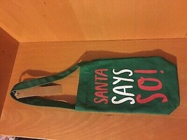 Fabric Wine Bag by twelveNYC - Santa Says So! New with tags - $7.84
