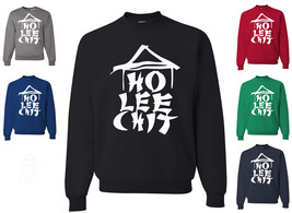 Ho Lee Chit Funny Sweatshirt Holy Sh*t Asian Chinese Character Parody Humor - $14.73+