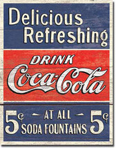 Drink Coke Delicious Refreshing 5 Cents Soda Fountain Soft Drink Metal Sign - $20.95