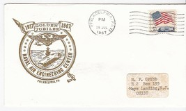 NAVAL AIR ENGINEERING CENTER GOLDEN JUBILEE PHILADELPHIA PA JULY 29 1967  - $1.98