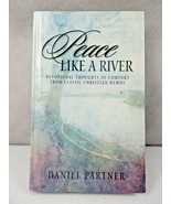 Peace Like a River Book by Daniel Partner - $4.00