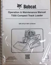 Bobcat T550 Track Loader Operation & Maintenance Manual Owner's 1 # 6989678 - $26.00