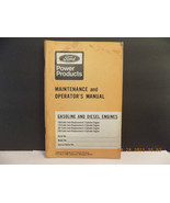 FORD GASOLINE & DIESEL ENGINES 1974 MAINTENANCE & OPERATOR MANUAL ORIG P... - $3.80