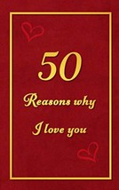 50 Reasons why I love you: Fill in the blanks romantic prompt book | Per... - $12.72