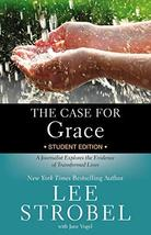 The Case for Grace Student Edition: A Journalist Explores the Evidence of Transf image 2