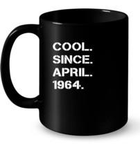 Cool Since April 1964 54th Years Old Birthday Ceramic Mug - $13.99+