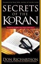 Secrets of the Koran: Revealing Insight into Islam's Holy Book Richardso... - $29.99