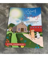 The Secret at St. Marys An Adventure with Cosmo the Dog and Bronte the C... - $8.00