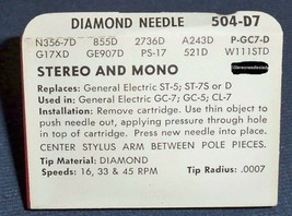 SUPERB Diamond Needle 504-D7 Stereo and Mono for GE ST-5 ST-7D GC -7 GC-5 CL-7 image 2