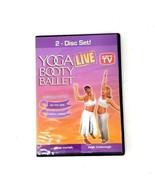 Yoga Booty Ballet Live 2 Disk Set Hip Hop Abs Cardio Cabaret Burn Fat Ca... - $14.01