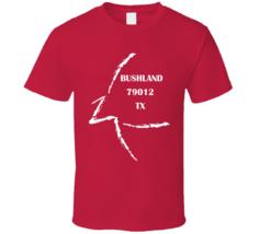 Bushland Tx 79012 T Shirt - $26.99