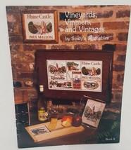Vineyards Vintners Vintage Cross Stitch Pattern Booklet Sindys Stitchabl... - $19.99