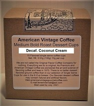 Decaf. Coconut Cream flavored Dessert Coffee 10 Medium Bold Roasted K-Cups - $10.41