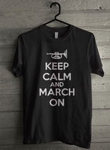 Keep calm and march on - Custom Men's T-Shirt (3486) - $19.13+