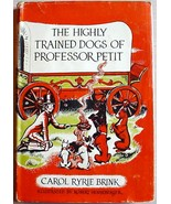 THE HIGHLY TRAINED DOGS OF PROFESSOR PETIT by Pink Motel author 1st Prin... - $24.00