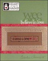 Believe In Love Wee One cross stitch chart Heart in Hand  - $4.50