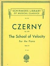 CZERNY Vol 164 Op. 299 School of Velocity Piano Book III Shirmer's Library - $12.99