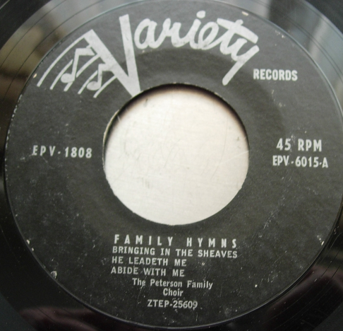 Peterson Family - Family Hymns - Variety EPV1808 / 6015 - 6 Songs