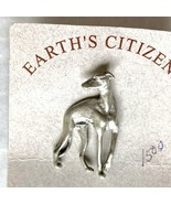 Pewter Greyhound Pin Brooch Earth's Citizens Handcrafted in USA Dogs - $12.86