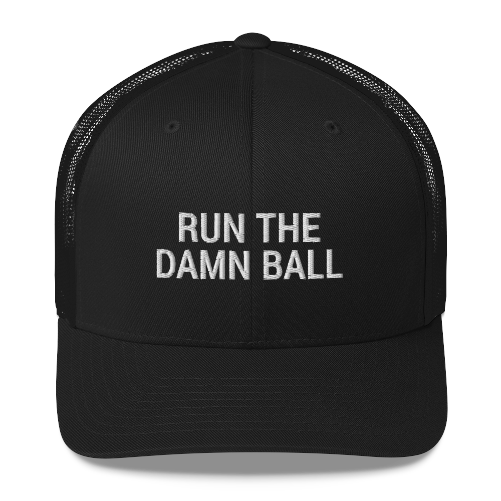 Run the Damn Ball / run the Damn Ball / Trucker Cap