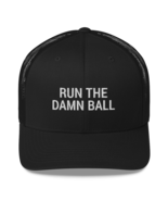 Run the Damn Ball / run the Damn Ball / Trucker Cap - $36.00