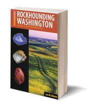 Rockhounding Washington ~ Rockhounding - $24.95