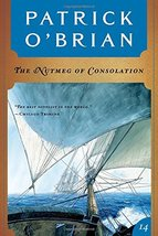 The Nutmeg of Consolation (Aubrey/Maturin Novels, 14) (Book 14) [Paperba... - $3.33
