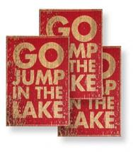 Lake Sign Go Jump In The Lake On Rustic Cedar Approx Size 4 x 6  Item 8... - $25.00