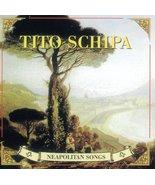 Neapolitan Songs [Audio CD] SCHIPA,TITO - $12.95
