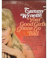 Tammy Wynette – Your Good Girl's Gonna Go Bad - $14.99